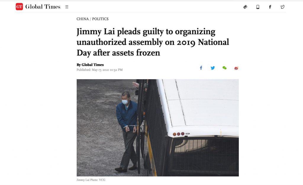 Global Times. 17.Mai 2021. Screenshot. Jimmy Lai in Ketten.
